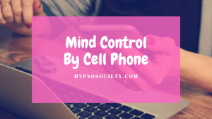 featured image for mind control by cell phone