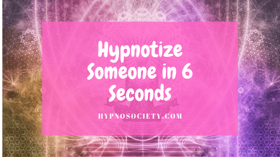 featured image for hypnotize someone in 6 seconds