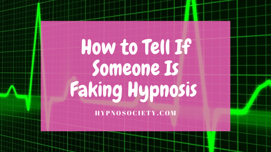 faking hypnosis effects