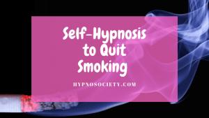 Self-Hypnosis to Quit Smoking