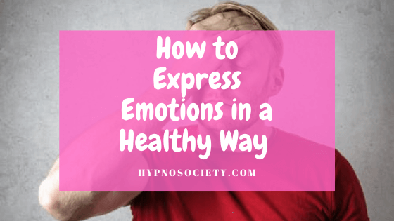 featured image for expressing emotions in a healthy way