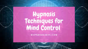 Image for Hypnosis Techniques for Mind Control