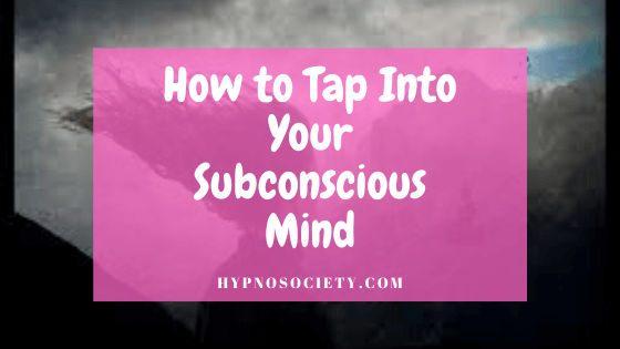 Image for How to Tap Into Your Subconscious Mind