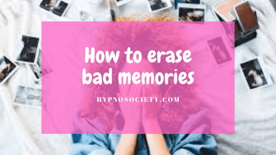 Image for How to erase bad memories
