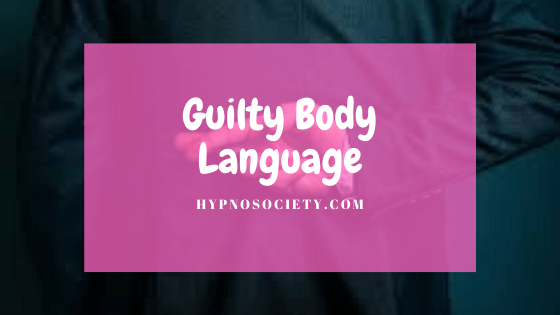 featured image for guilty body language