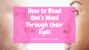 featured image for How to Read One's Mind Through their Eyes