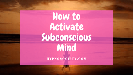 featured image for how to activate subconscious mind