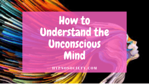 featured image for how to understand the unconscious mind