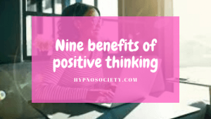 featured image for nine benefits of positive thinking