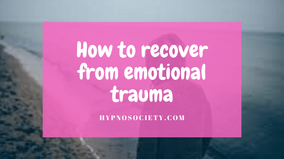 featured image for How to recover from emotional trauma