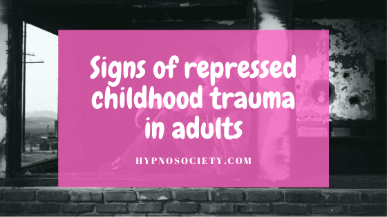 featured image for signs of repressed childhood trauma in adults