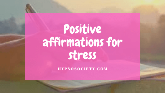 featured image for Positive affirmations for stress