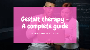 featured image for Gestalt therapy - A complete guide