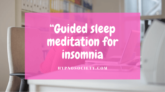 featured image for Guided sleep meditation for insomnia