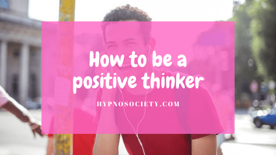 featured image for how to be a positive thinker